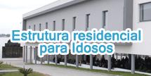 INAUGURADA ESTRUTURA RESIDENCIAL PARA IDOSOS